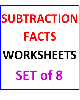 Subtraction Facts Worksheets (Set of 8)