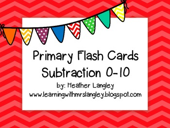 Subtraction Flash Cards 0-10
