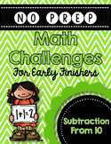 Subtraction From 10 Math Challenges for Early Finishers