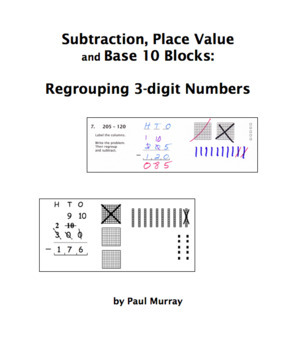 Subtraction, Place Value, and Base 10 Blocks: Regrouping 3