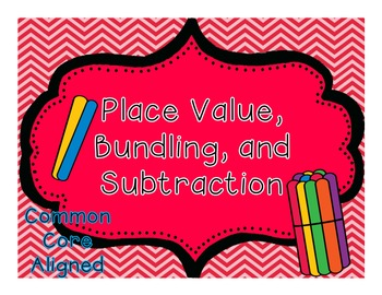 Subtraction-Place Value and Bundling