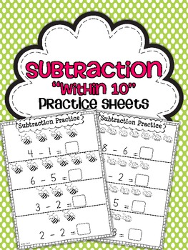 Subtraction Practice Sheets {Within 10}