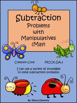 May Subtraction Problems with Manipulatives