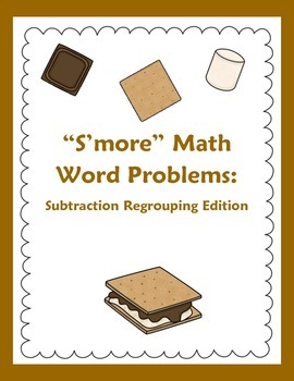 Subtraction Regrouping Word Problems: S'mores Theme