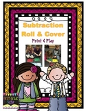 Subtraction Roll & Cover