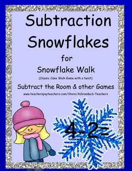 Subtraction Snowflakes Cake Walk Style Subtract the Room w