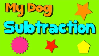 Subtraction Song- My Dog Subtraction
