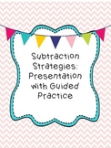 Subtraction Strategies (2 and 3-Digit) Presentation - Comm