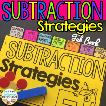 Subtraction Strategies Tab Book