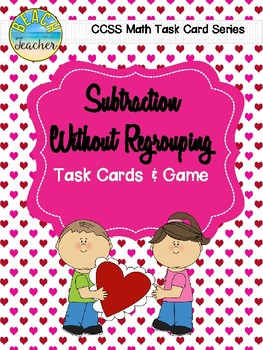 Subtraction Without Regrouping Task Cards & Game (Valentin