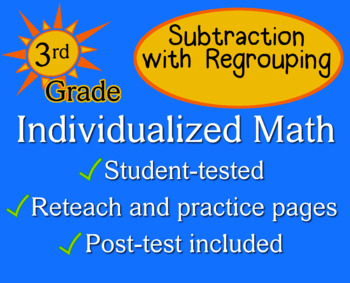 Subtraction with Regrouping, 3rd grade - Individualized Ma