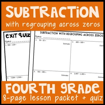 Subtraction with Regrouping Across Zeros: Guided Notes and