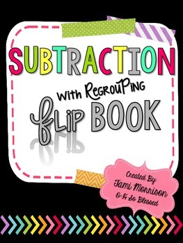 Subtraction with Regrouping Flip Book