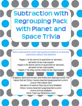 Subtraction with Regrouping Pack with Planets/Space Facts