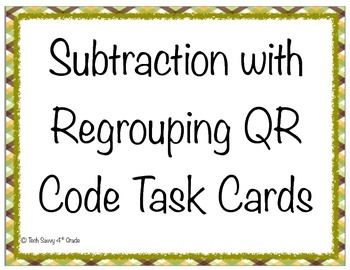 Subtraction with Regrouping QR Codes