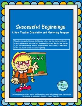 Successful Beginnings - A New Teacher Orientation and Ment