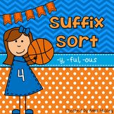 Suffix Sort: -y, -ful, -ous (Reading Center)