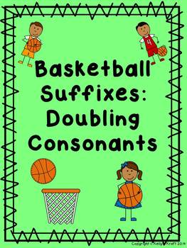 Suffixes: Doubling Consonants