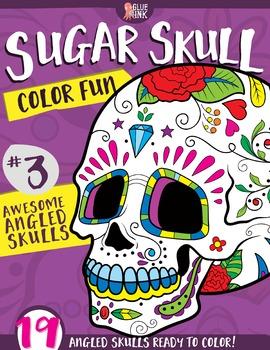 Sugar Skull Color Fun #3 – Awesome Angled Skulls {Coloring Book}