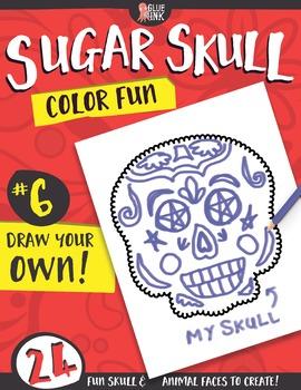 Sugar Skull Color Fun #6 – Draw Your Own! {Coloring Book}
