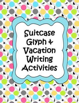 Suitcase Glyph & Vacation Writing Activities