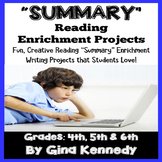"""Summary"" Reading and Writing Enrichment Projects"