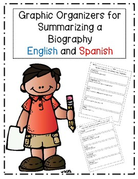 Summarizing a Biography Graphic Organizer in English and Spanish