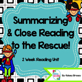 Summarizing and Close Reading to the Rescue