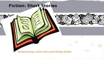 Summarizing and Theme (short stories)