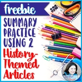Summary Practice Using Two History-Themed Articles