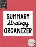 Summary Strategy Organizer for K-12