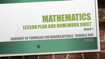 Grade 7 Summary of formulas for Quadrilaterals, triangle,