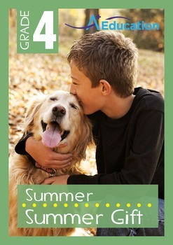 Summer - A Summer Gift - Grade 4