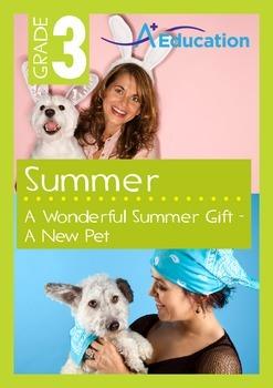 Summer - A Wonderful Summer Gift: A New Pet - Grade 3
