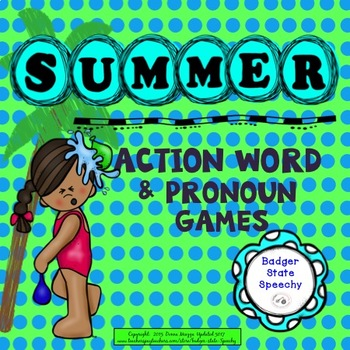 Summer Action Words!  For therapy, home or summer practice.