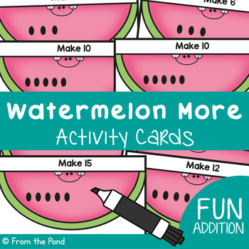 Summer Addition: Watermelon Activity Cards
