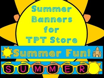 Summer Banners for TPT Store