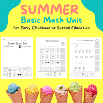 Summer Basic Math Unit for Early Elementary or Special Education
