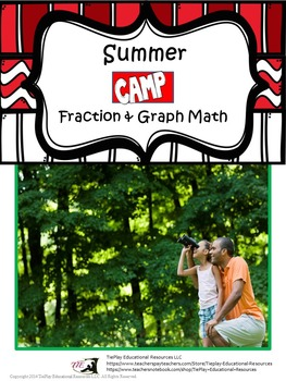 Summer Camp Math: Fraction & Graph Worksheets