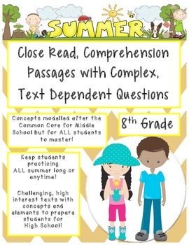 Summer 8th Close Read Comprehensive Passages with Complex