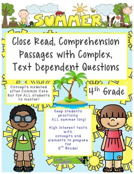 Summer 4th Close Read Comprehensive Passages with Complex