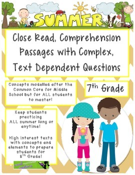 Summer 7th Close Read Comprehensive Passages with Complex
