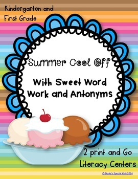 Summer Cool Off With Sweet Word Work and Antonyms