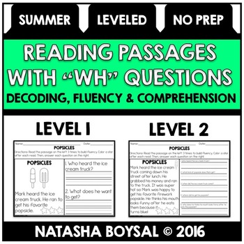"""Summer Edition Reading Comprehension Passages with """"WH"""" Qu"""