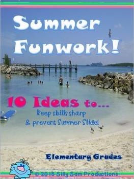 Summer FUNWORK! 10 Great Ideas!