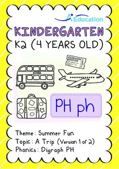 Summer Fun - A Trip (I): Digraph PH - K2 (4 years old)