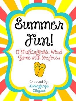 Summer Fun! Multisyllabic Words with Prefixes Decoding/ Fl