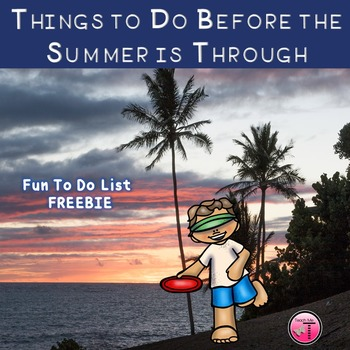 Summer Fun ~To Do List~ FREEBIE