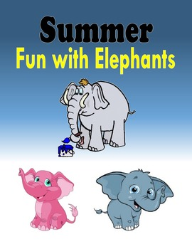 Summer Fun with Elephants