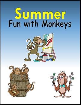 Summer Fun with Monkeys